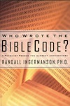 The cover of the book Who Wrote the Bible Code, by Randy Ingermanson.