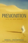 The cover of the novel Premonition, by Randy Ingermanson.