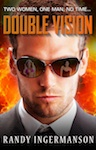 The cover of the novel Double Vision, by Randy Ingermanson.