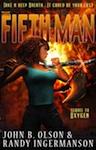The Fifth Man, a science fiction romantic suspense Mars adventure, by John B. Olson and Randy Ingermanson.